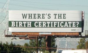 800px-billboard_challenging_the_validity_of_barack_obamas_birth_certificate